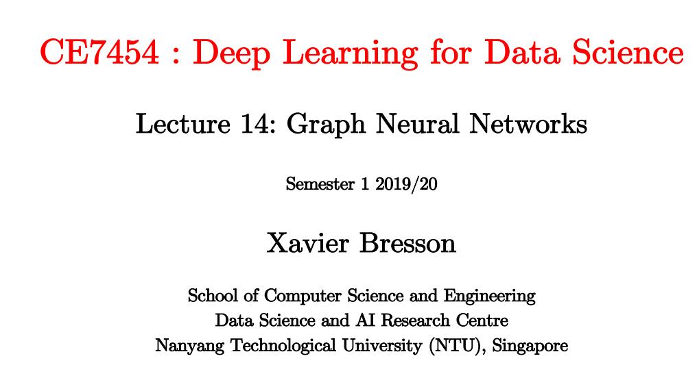 【南洋理工大学】图神经网络,Graph Neural Networks,附121页ppt