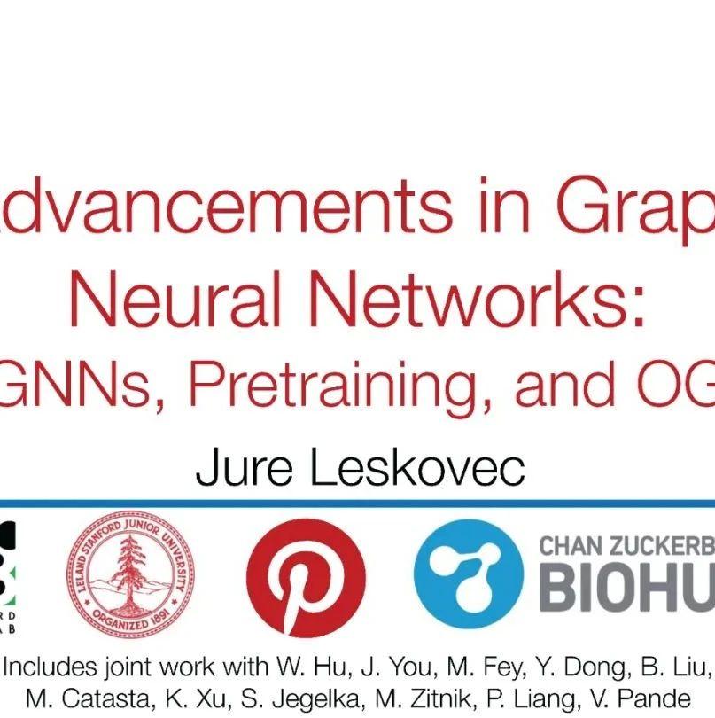 【斯坦福大学Jure Leskovec】图神经网络GNN研究进展:表达性、预训练、OGB,71页ppt
