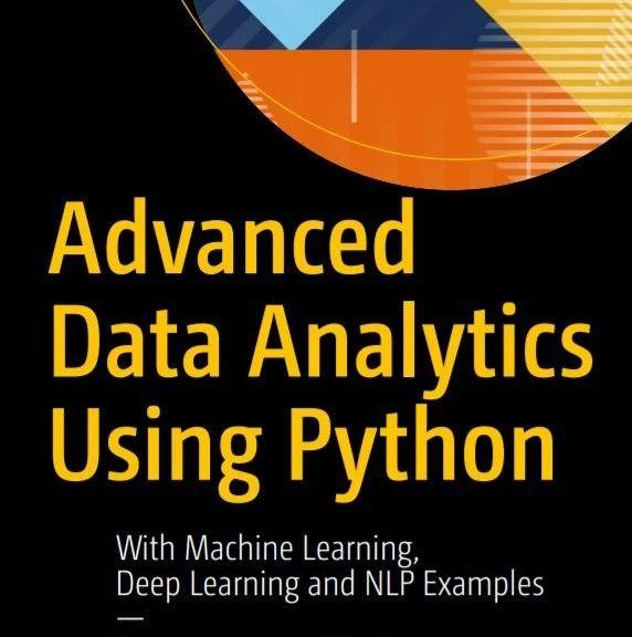 【干货书】使用Python进行高级数据分析,195页pdf,以机器学习、深度学习和NLP为例