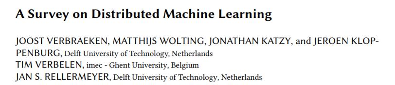最新《分布式机器学习》论文综述最新DML进展,33页pdf