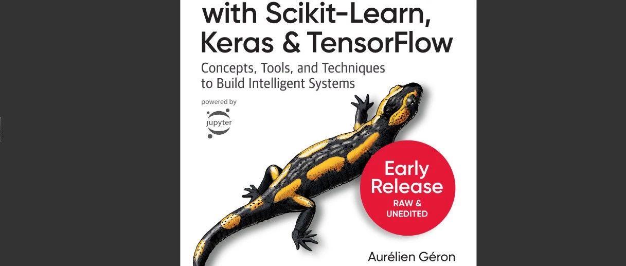 最新TensorFlow 2.0机器学习实用指南—第二版(附下载)