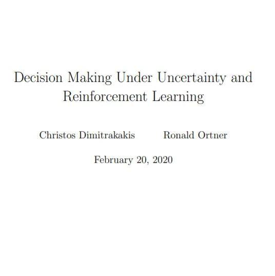 【开放新书】不确定性决策与强化学习,267页pdf,瑞典查尔姆斯理工大学
