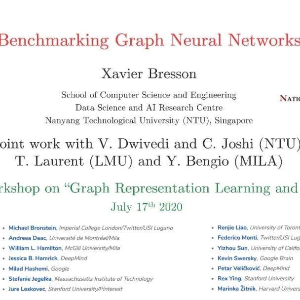 【ICML2020硬货】图神经网络基准,53页ppt,NUS-Xavier Bresson