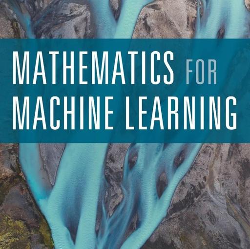 最新版《机器学习数学基础》发布,417页PDF免费下载