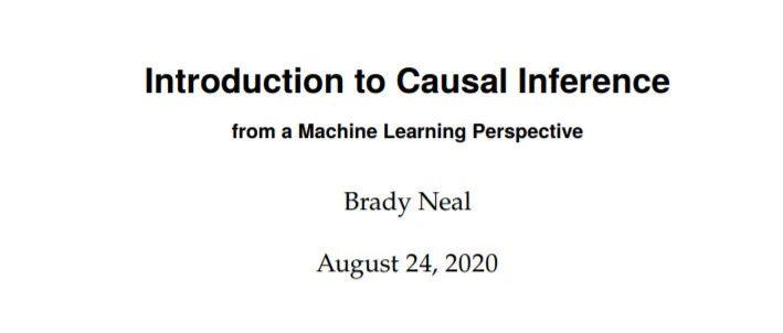 最新《因果推断导论: 从机器学习视角》新书稿,92页pdf