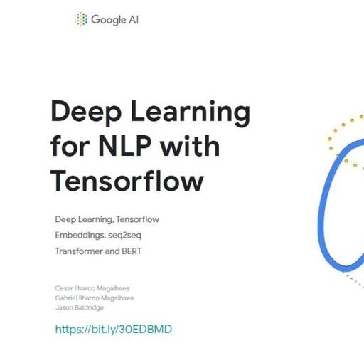 【KDD2019】TensorFlow 2.0+NLP 最新实操教程,Google AI 130页PPT+代码