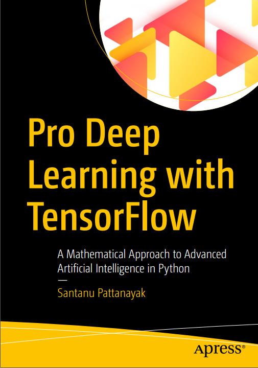 <好书推荐> -《Pro Deep Learning with TensorFlow》分享