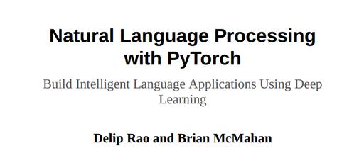 2019年新书-《基于PyTorch的自然语言处理》pdf免费分享