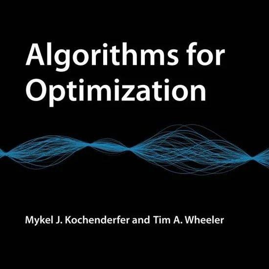 【干货书-斯坦福】最优化算法,521页pdf,《Algorithms for Optimization》MIT出版社