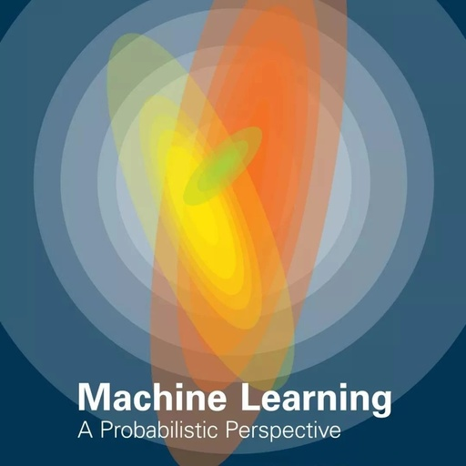 经典书《机器学习:概率视角》第二版Python代码,附1098页pdf下载