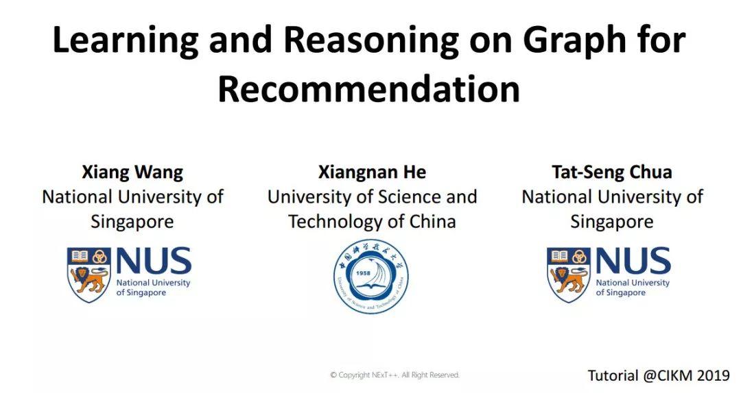 【CIKM2019教程】新加坡国立大学:基于图学习与推理的推荐系统,附133页ppt