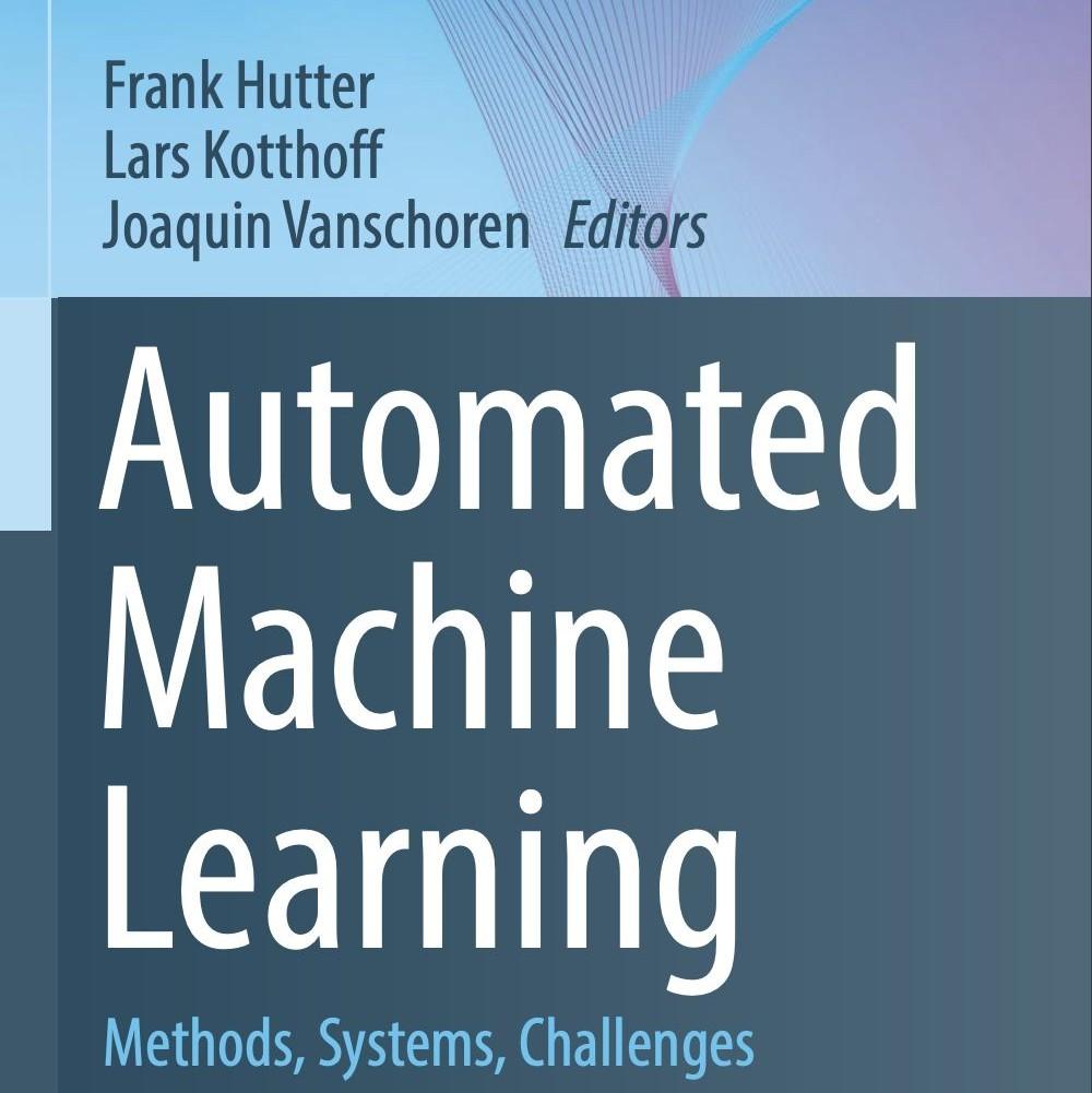 《AutoML:方法,系统,挑战》新书免费下载