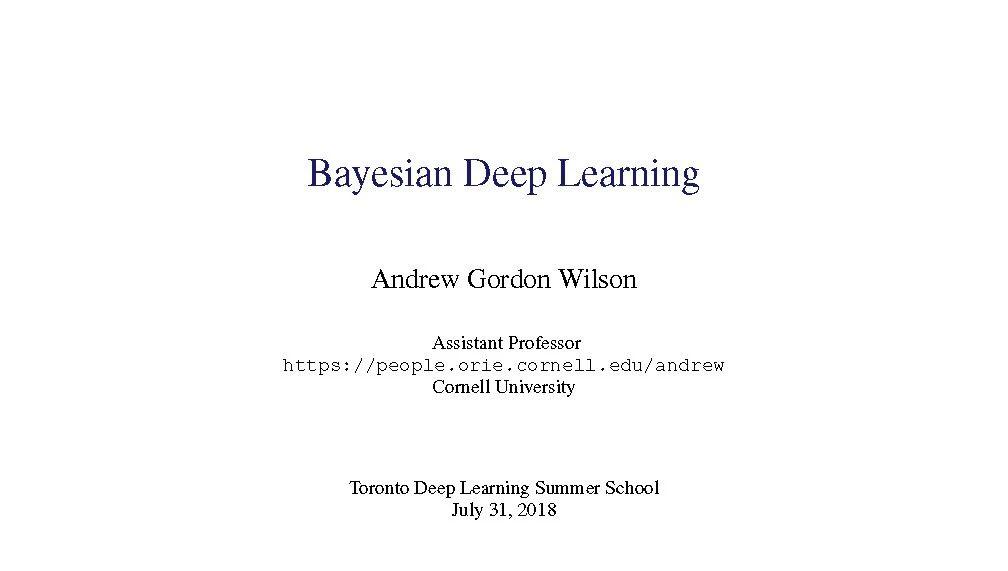 【深度】让DL可解释?这一份66页贝叶斯深度学习教程告诉你