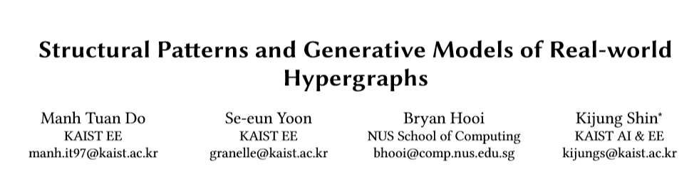 【KDD2020】现实世界超图的结构模式和生成模型,Structural Patterns and Generative Models of Real-world Hypergraphs