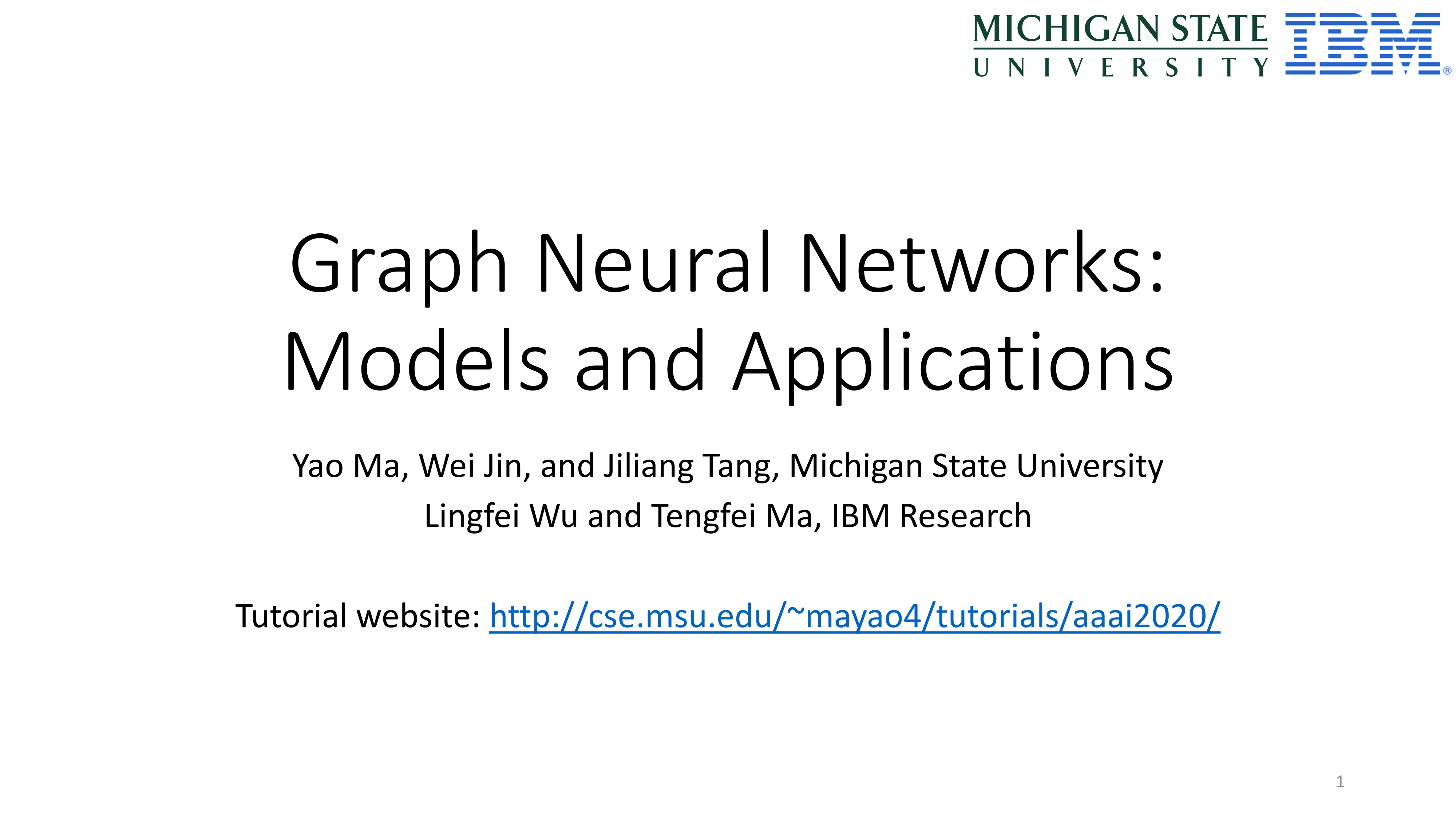 AAAI2020最新「图神经网络GNN模型与应用」305页ppt,密歇根州立大学