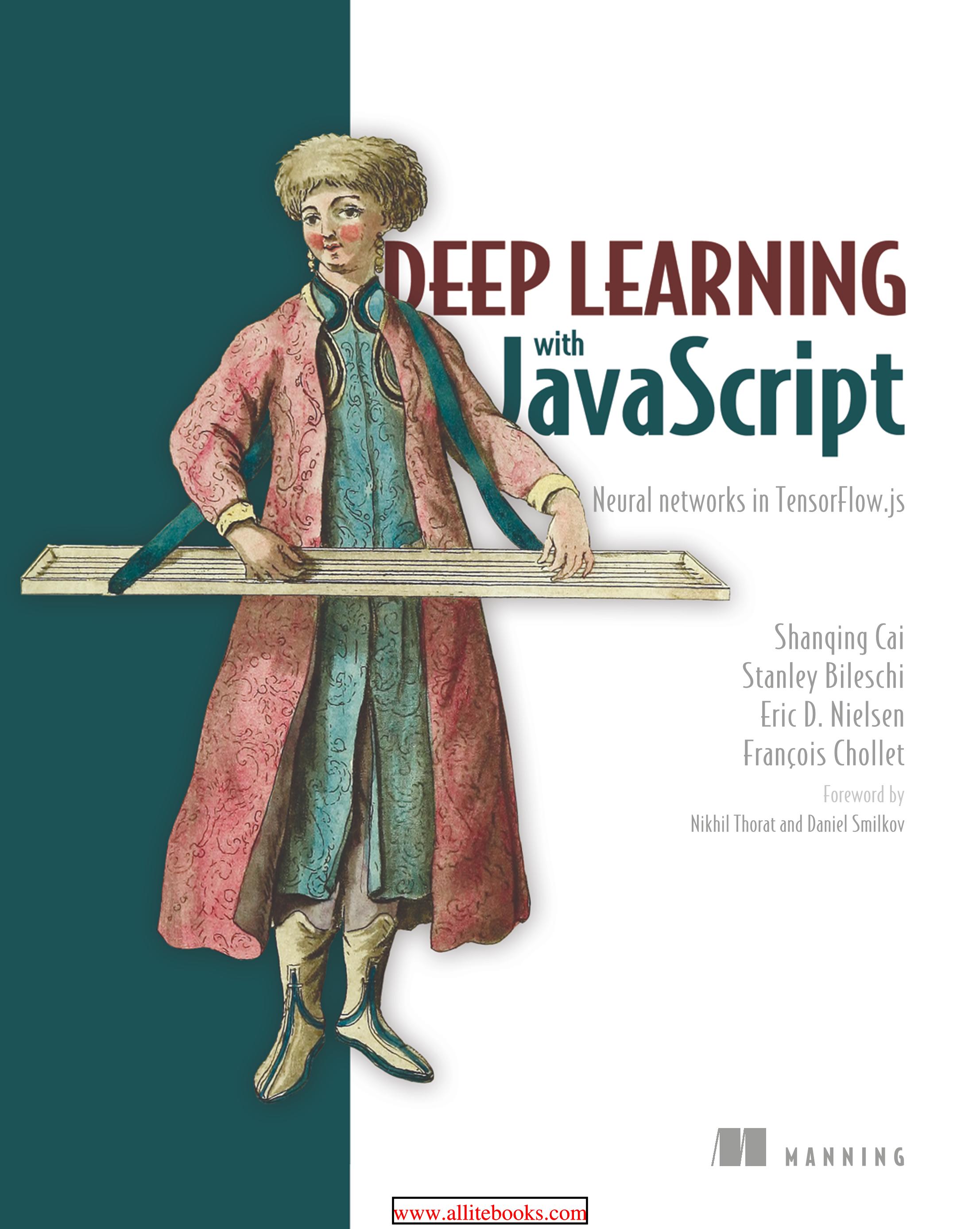 【2020新书】JavaScript神经网络在TensorFlow.js中的深度学习,561页pdf
