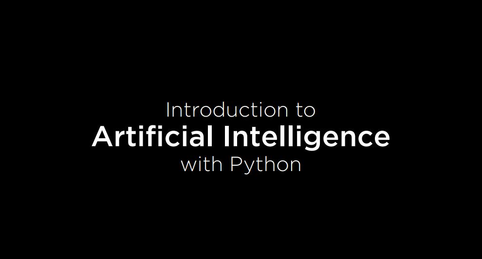 【哈佛《CS50 Python人工智能入门》课程 (2020)】