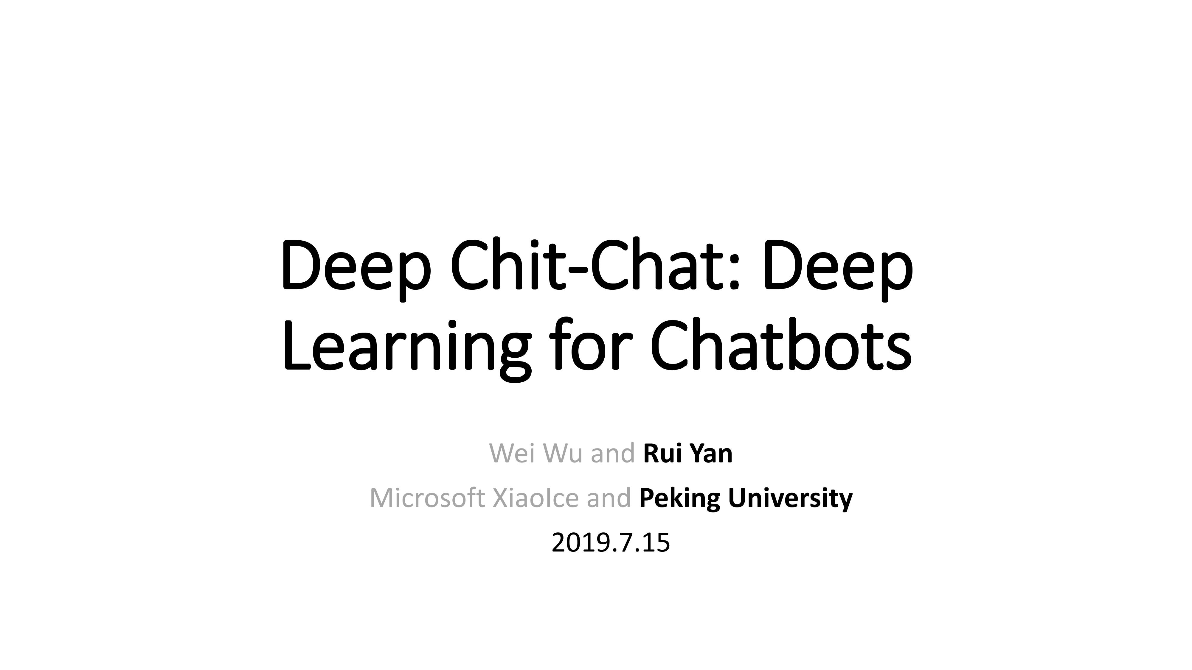 问答与对话-技术与系统之人工智能在人机对话系统中的技术现状与挑战【严睿】第十四届中国中文信息学会暑期学校暨中国中文信息学会《前沿科技讲习班》ATT第14期